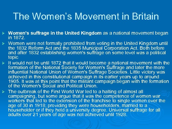 The Women's Movement in Britain Women's suffrage in the United Kingdom as a national