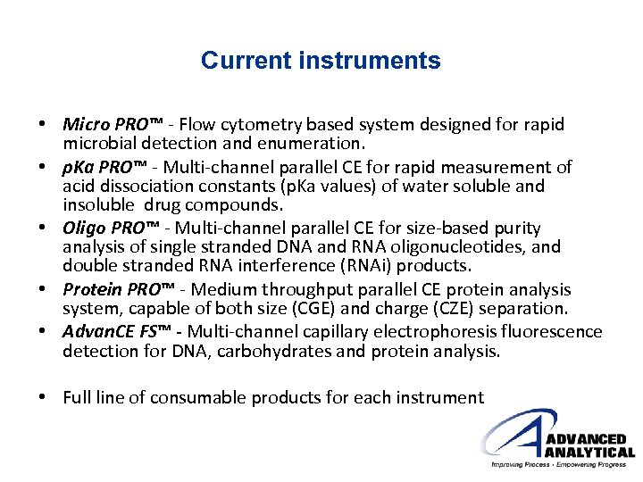 Current instruments • Micro PRO™ - Flow cytometry based system designed for rapid microbial