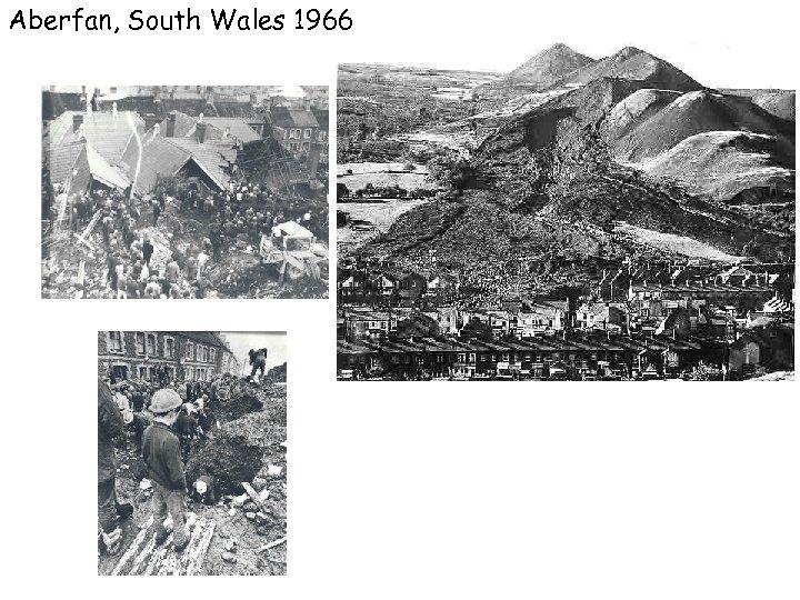 Aberfan, South Wales 1966