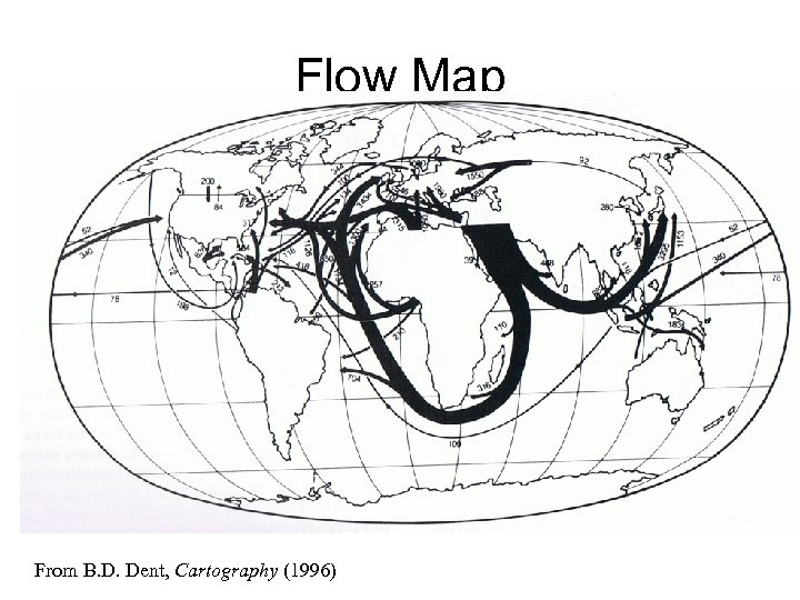 Flow Map From B. D. Dent, Cartography (1996)