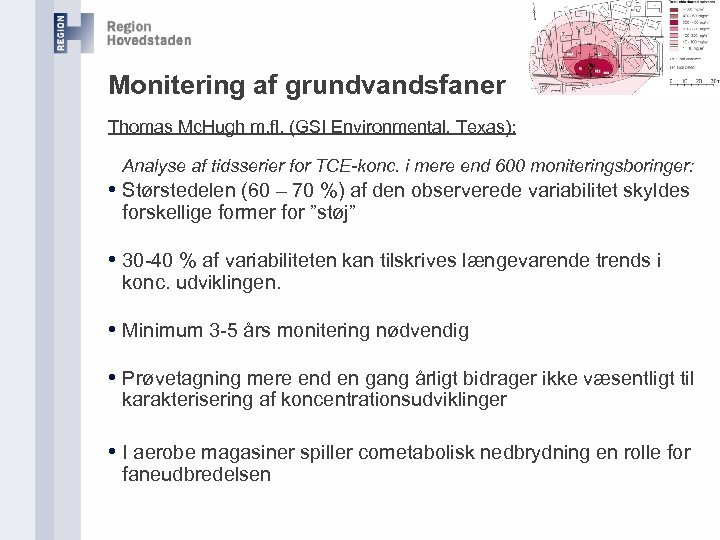 Monitering af grundvandsfaner Thomas Mc. Hugh m. fl. (GSI Environmental, Texas): Analyse af tidsserier
