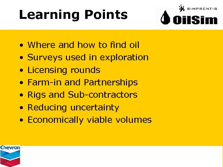 Learning Points • • Where and how to find oil Surveys used in exploration
