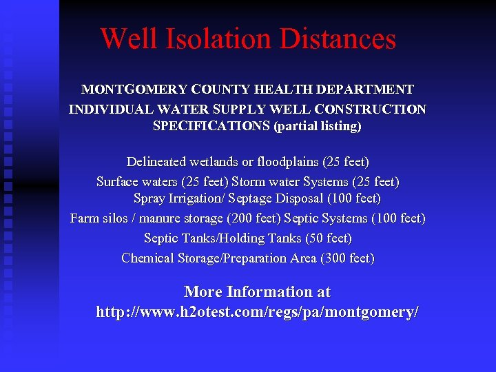 Well Isolation Distances MONTGOMERY COUNTY HEALTH DEPARTMENT INDIVIDUAL WATER SUPPLY WELL CONSTRUCTION SPECIFICATIONS (partial
