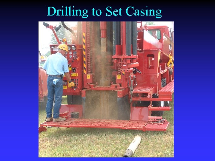 Drilling to Set Casing
