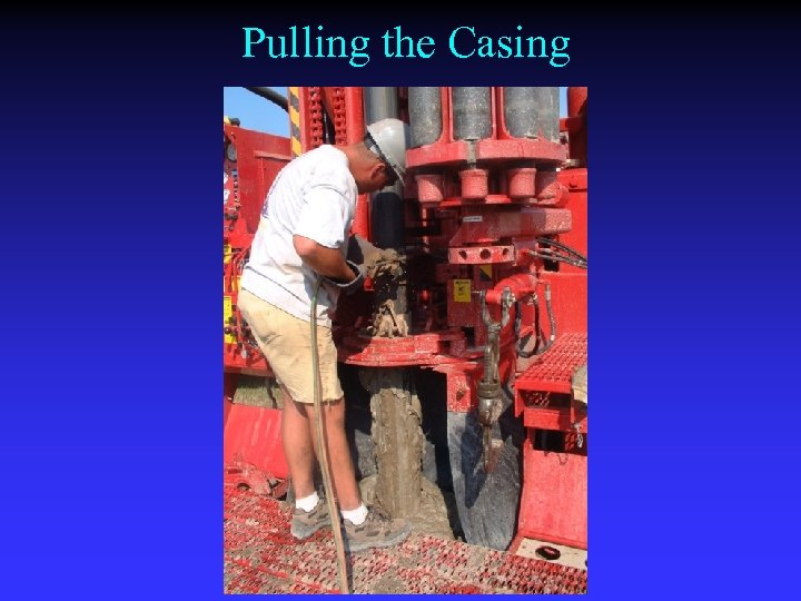 Pulling the Casing