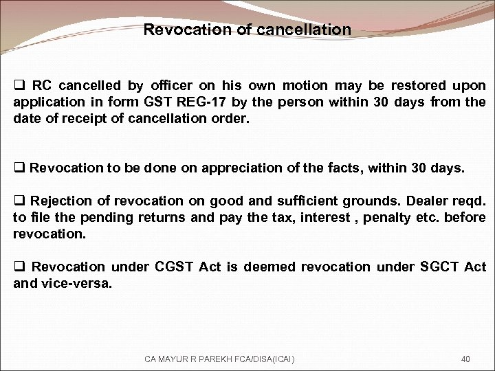 Revocation of cancellation q RC cancelled by officer on his own motion may be