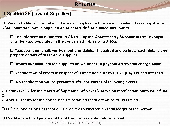 Returns q Section 26 (Inward Supplies) q Person to file similar details of inward