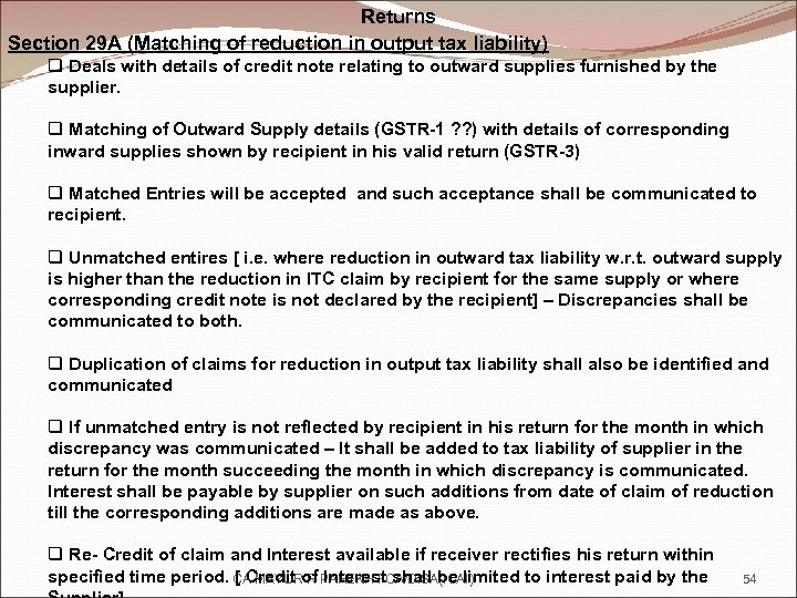 Returns Section 29 A (Matching of reduction in output tax liability) q Deals with