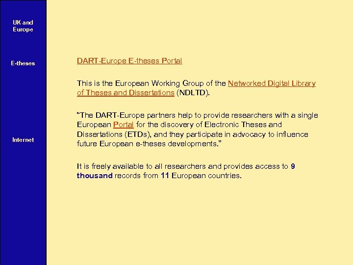 UK and Europe E-theses DART-Europe E-theses Portal This is the European Working Group of