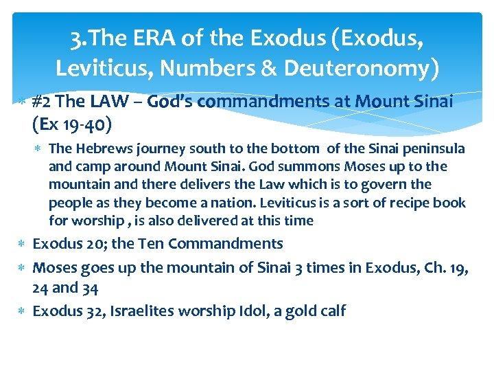 3. The ERA of the Exodus (Exodus, Leviticus, Numbers & Deuteronomy) #2 The LAW