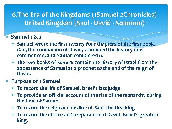 6. The Era of the Kingdoms (1 Samuel-2 Chronicles) United Kingdom (Saul - David