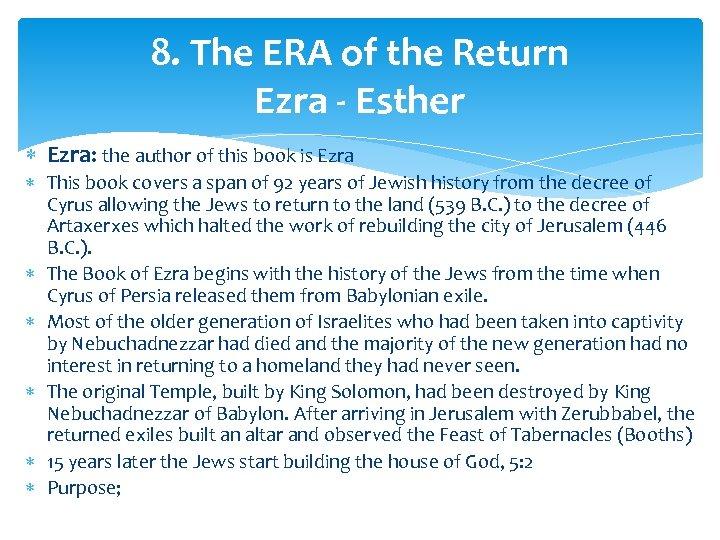 8. The ERA of the Return Ezra - Esther Ezra: the author of this