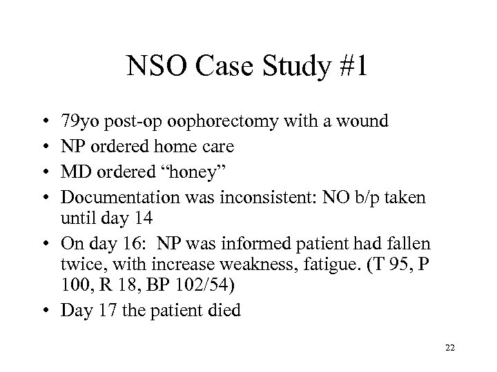 NSO Case Study #1 • • 79 yo post-op oophorectomy with a wound NP