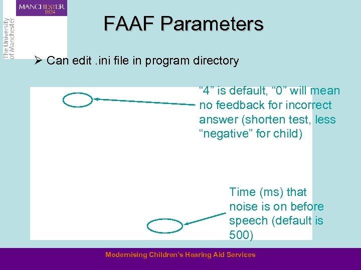 "FAAF Parameters Ø Can edit. ini file in program directory "" 4"" is default,"