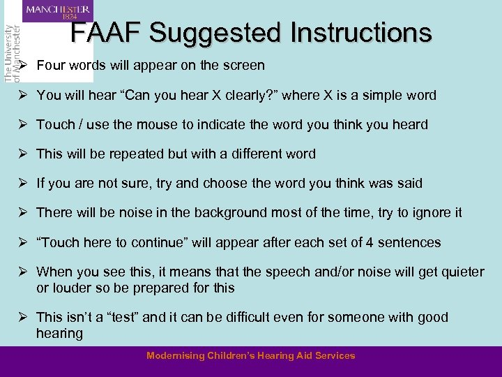 FAAF Suggested Instructions Ø Four words will appear on the screen Ø You will