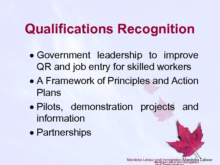 Qualifications Recognition · Government leadership to improve QR and job entry for skilled workers