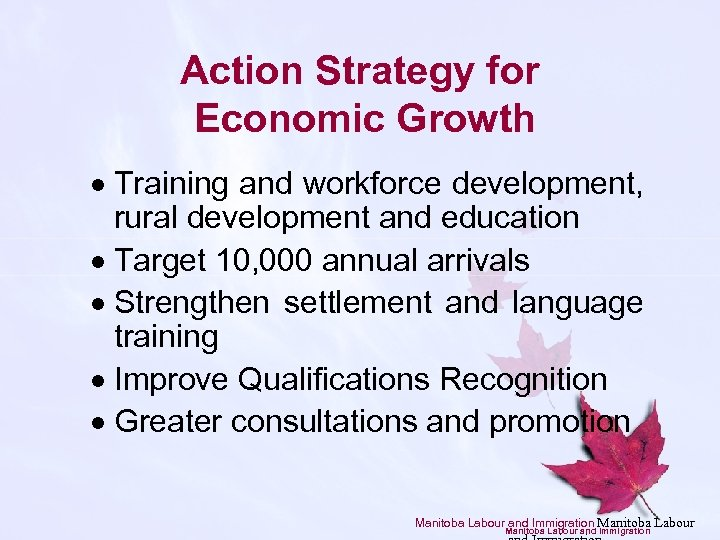 Action Strategy for Economic Growth · Training and workforce development, rural development and education