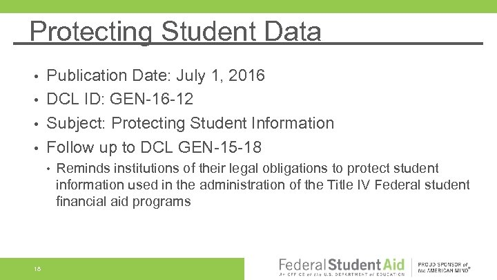 Protecting Student Data Publication Date: July 1, 2016 • DCL ID: GEN-16 -12 •