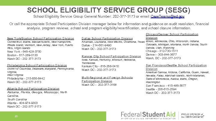 SCHOOL ELIGIBILITY SERVICE GROUP (SESG) School Eligibility Service Group General Number: 202 -377 -3173