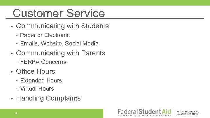 Customer Service • Communicating with Students • • • Communicating with Parents • •