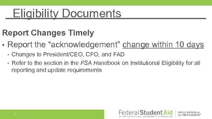 "Eligibility Documents Report Changes Timely • Report the ""acknowledgement"" change within 10 days •"