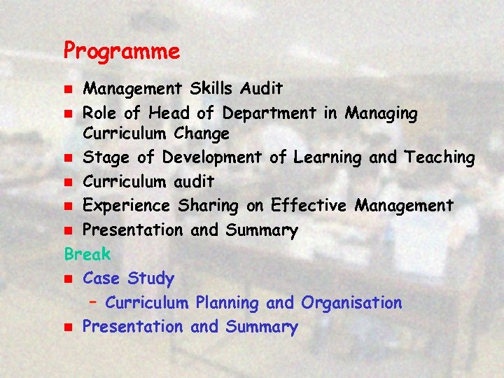 Programme Management Skills Audit n Role of Head of Department in Managing Curriculum Change