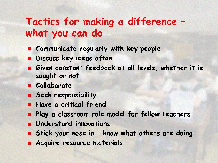 Tactics for making a difference – what you can do n n n n