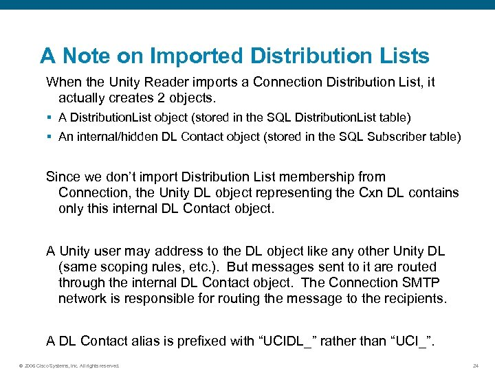 A Note on Imported Distribution Lists When the Unity Reader imports a Connection Distribution