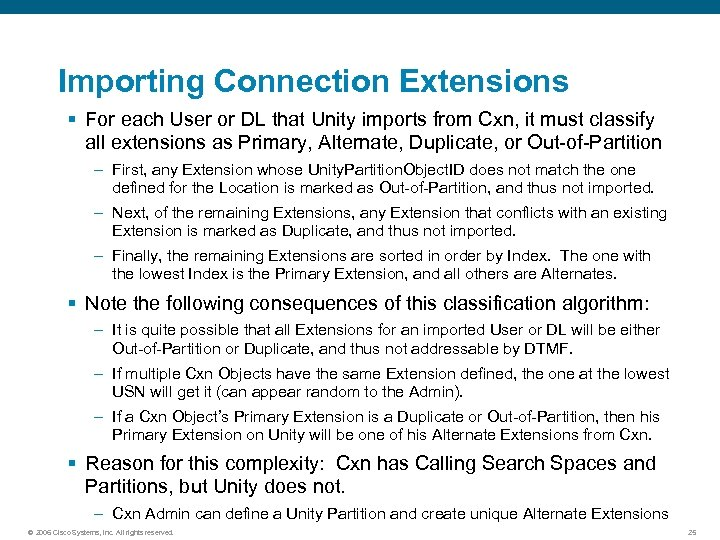 Importing Connection Extensions § For each User or DL that Unity imports from Cxn,