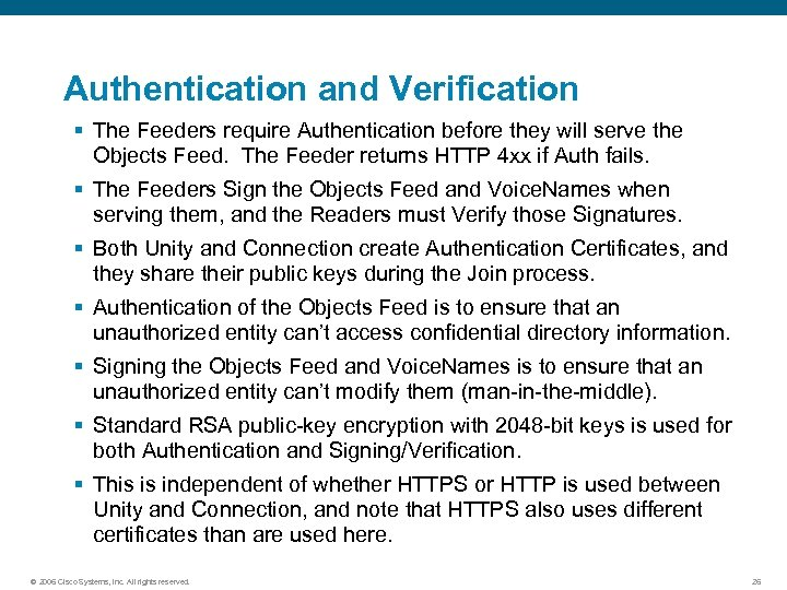 Authentication and Verification § The Feeders require Authentication before they will serve the Objects
