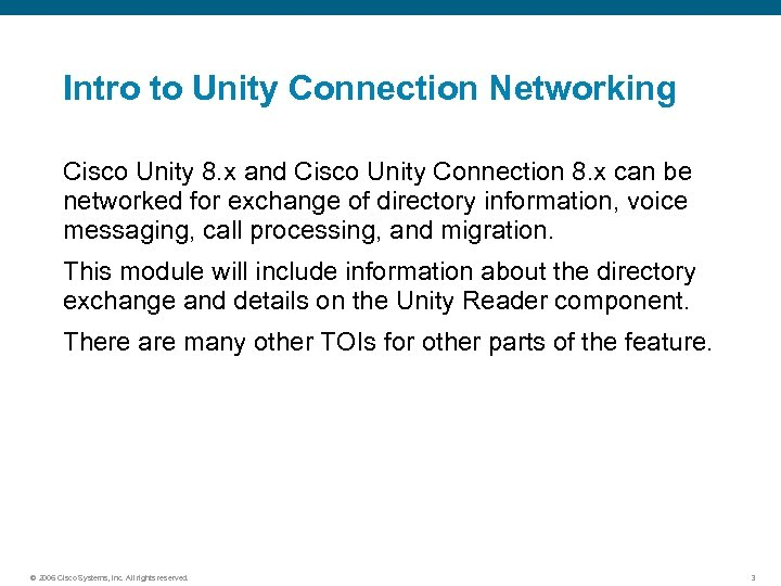 Intro to Unity Connection Networking Cisco Unity 8. x and Cisco Unity Connection 8.