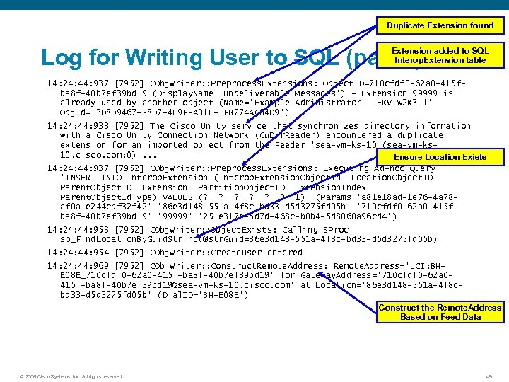 Duplicate Extension found Log for Writing User to SQL (part 2) Extension added to