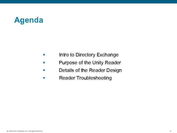 Agenda § Intro to Directory Exchange § Purpose of the Unity Reader § Details