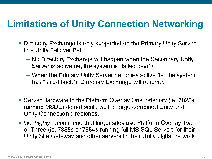Limitations of Unity Connection Networking § Directory Exchange is only supported on the Primary