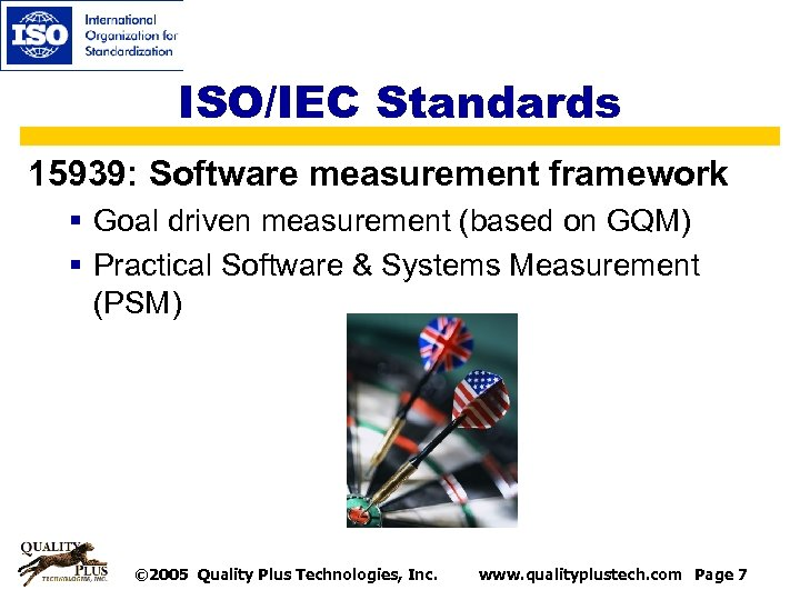 ISO/IEC Standards 15939: Software measurement framework § Goal driven measurement (based on GQM) §