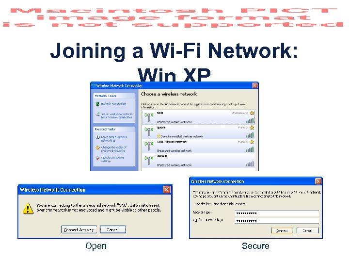 Joining a Wi-Fi Network: Win XP Open Secure