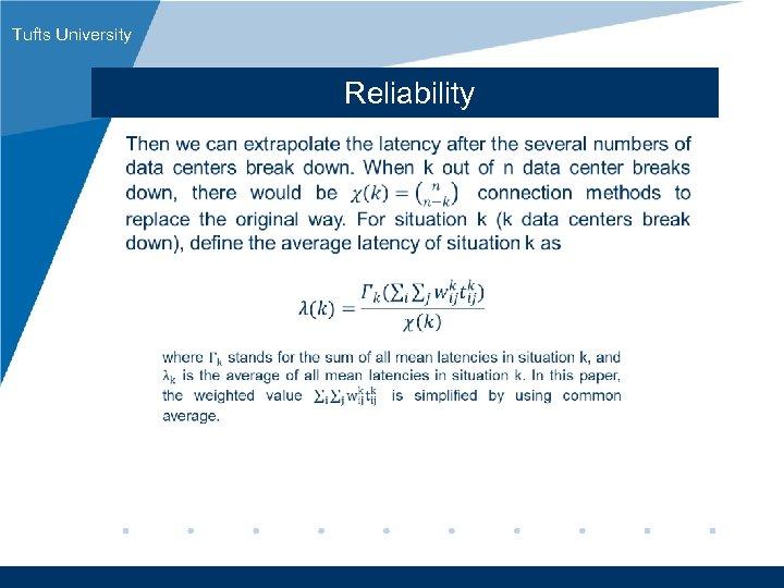 Tufts University Reliability www. company. com