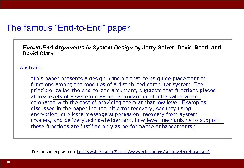 "The famous ""End-to-End"" paper End-to-End Arguments in System Design by Jerry Salzer, David Reed,"
