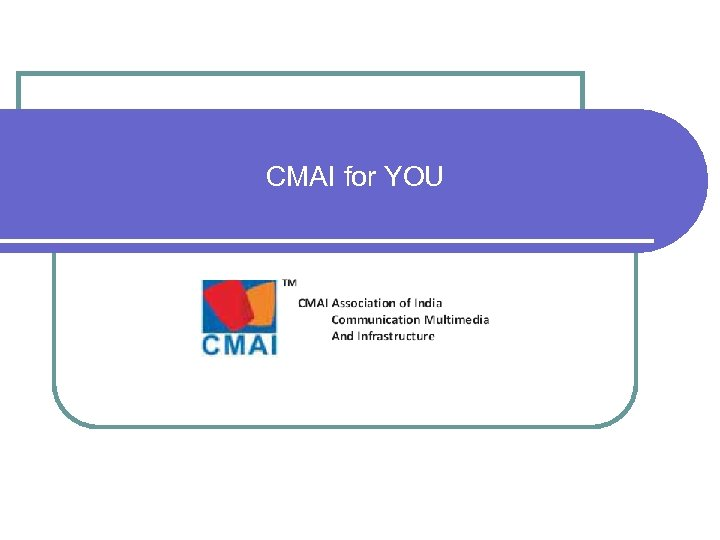 CMAI for YOU NATIONAL TELECOM AWARDS 2009
