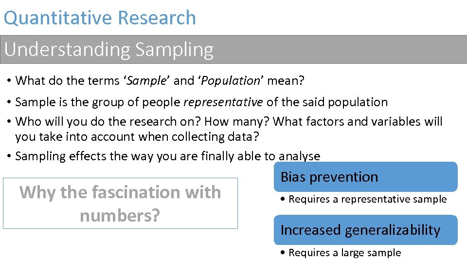 Quantitative Research Understanding Sampling • What do the terms 'Sample' and 'Population' mean? •