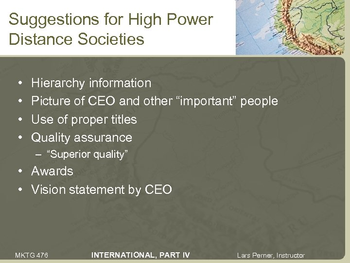 Suggestions for High Power Distance Societies • • Hierarchy information Picture of CEO and