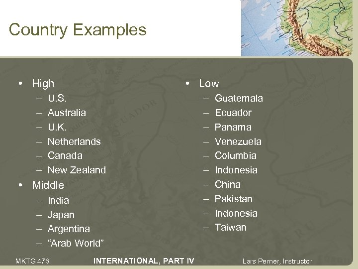 Country Examples • High – – – • Low U. S. Australia U. K.