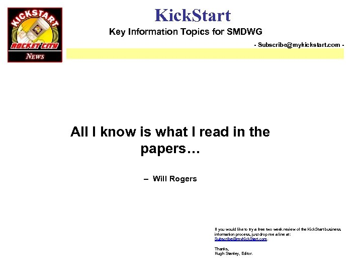 Kick. Start Key Information Topics for SMDWG - Subscribe@mykickstart. com - All I know