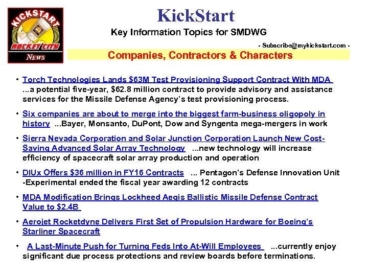 Kick. Start Key Information Topics for SMDWG - Subscribe@mykickstart. com - Companies, Contractors &