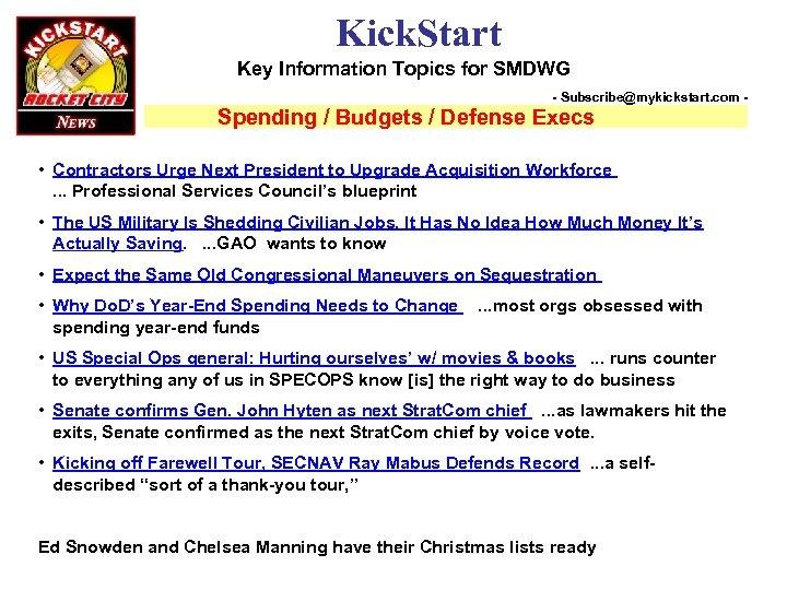 Kick. Start Key Information Topics for SMDWG - Subscribe@mykickstart. com - Spending / Budgets