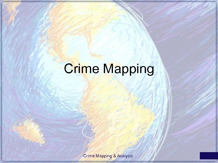 Crime Mapping & Analysis