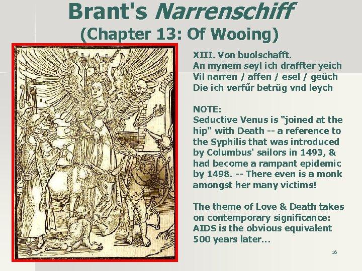 Brant's Narrenschiff (Chapter 13: Of Wooing) XIII. Von buolschafft. An mynem seyl ich draffter