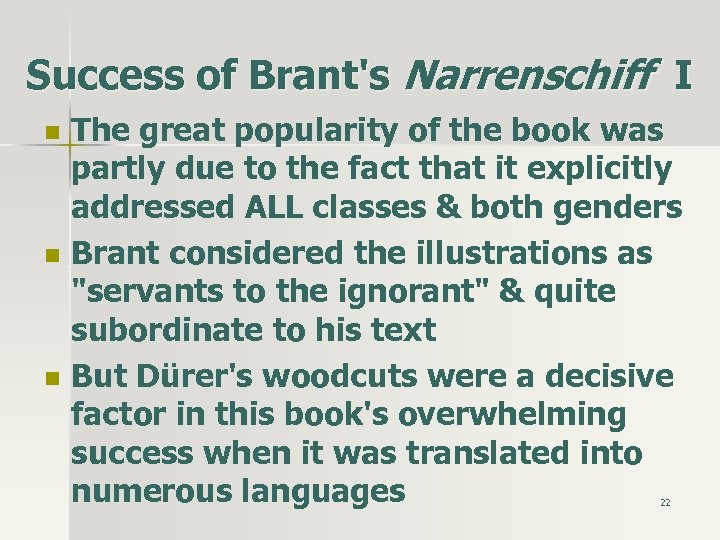 Success of Brant's Narrenschiff I n n n The great popularity of the book