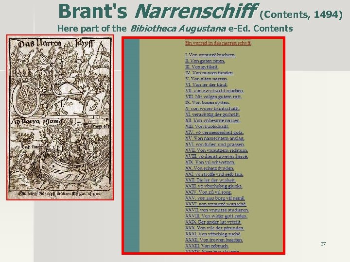 Brant's Narrenschiff (Contents, 1494) Here part of the Bibiotheca Augustana e-Ed. Contents 27