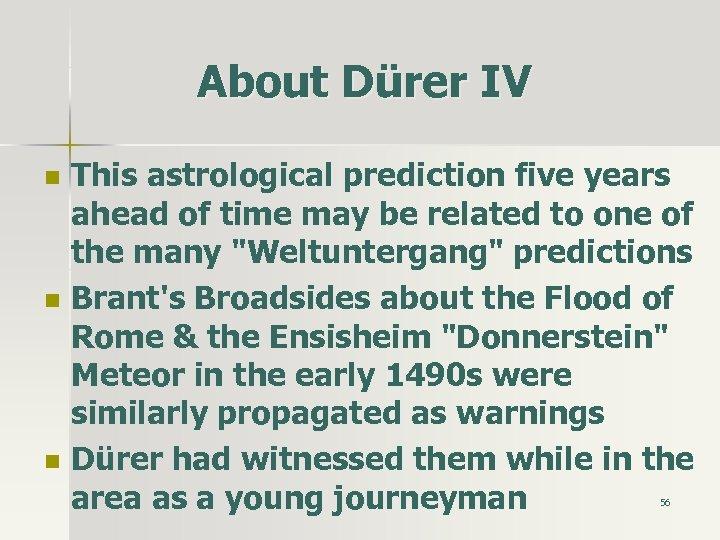 About Dürer IV n n n This astrological prediction five years ahead of time